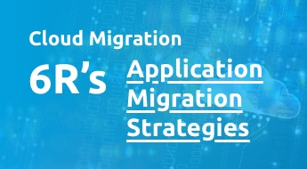 6R's - Application Migration Strategies