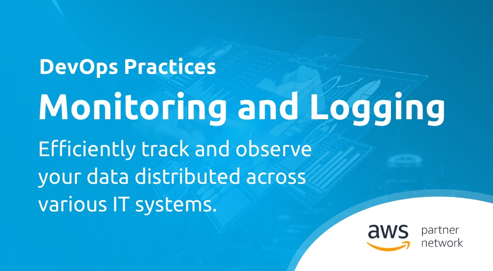 DevOps Practices - Monitoring and Logging