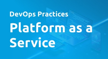 DevOps Practices - Platform as a Service (PaaS)
