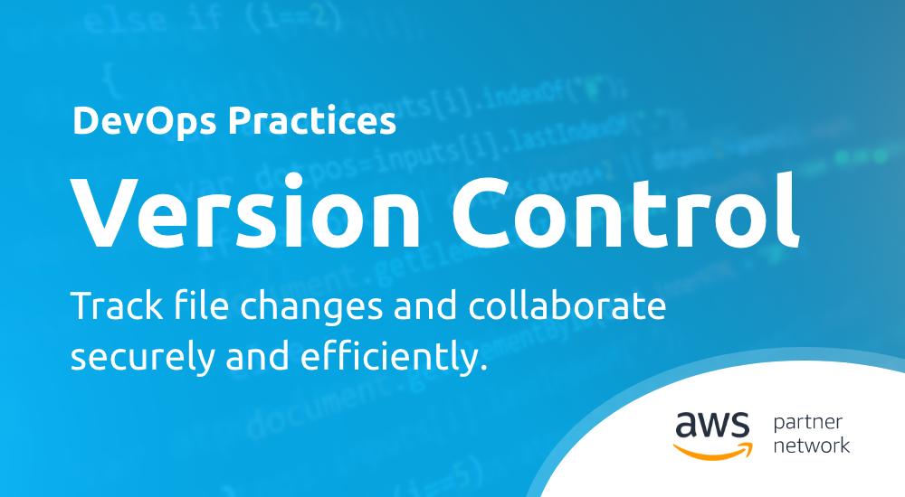 DevOps Practices - Version Control