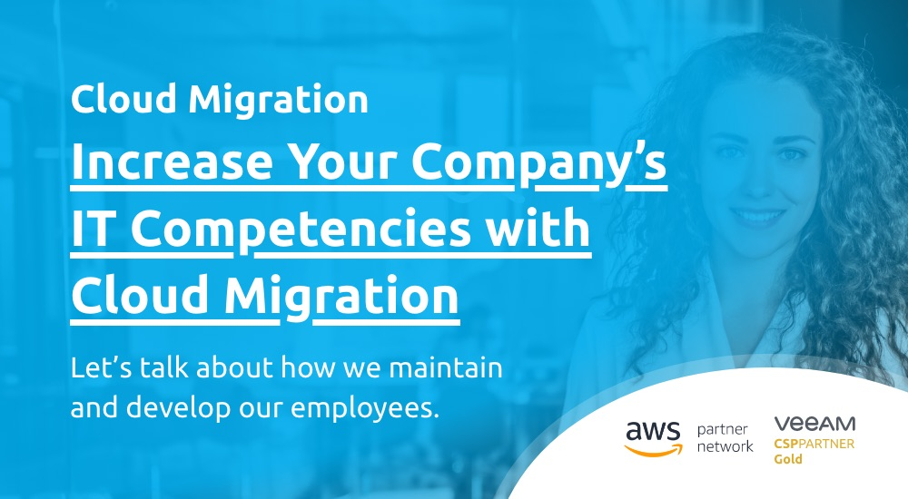 Increase Your Company's IT Competencies with Cloud Migration