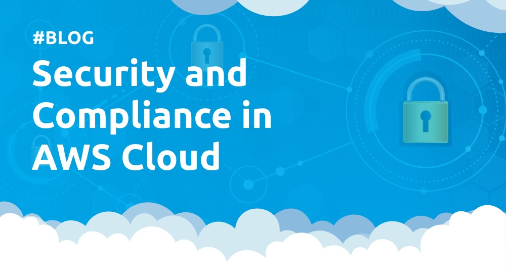 Security and Compliance in AWS Cloud