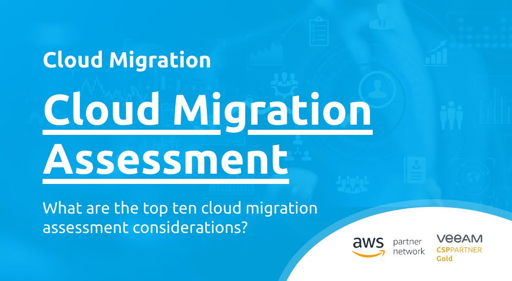 The Top Ten Most Important Cloud Migration Assessment Considerations