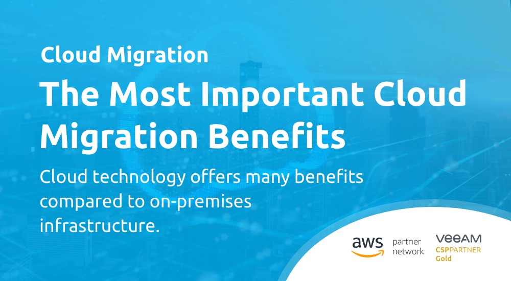 What Are the Most Important Benefits of Cloud Migration?