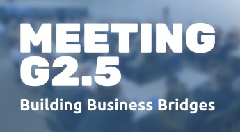 EVENT: Meeting G2.5 - Building Business Bridges